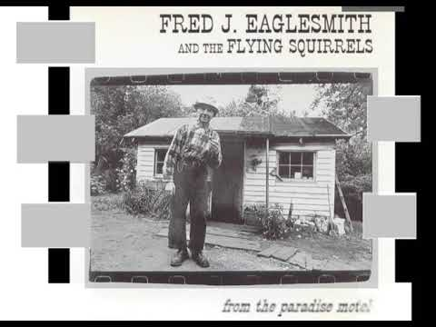 Fred eaglesmith and the flying squirrels